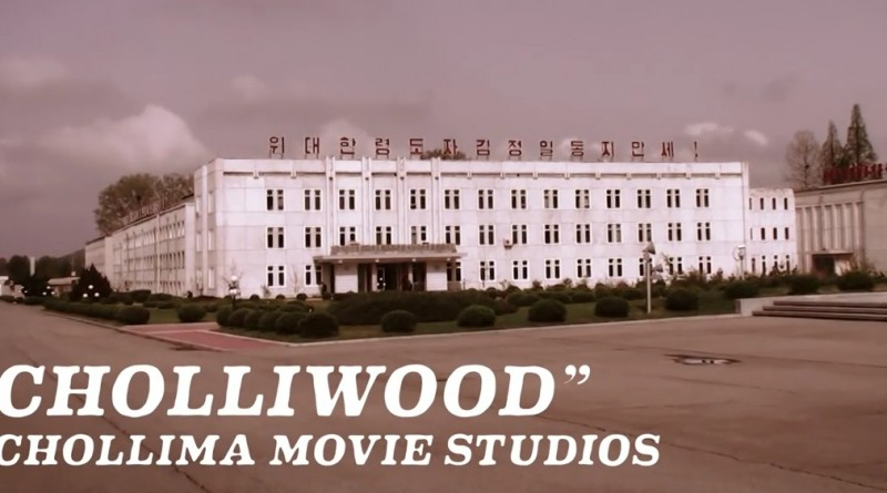 Cholliwood or North Korea's Hollywood