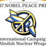 International Campaign to Abolish Nuclear Weapons (ICAN) awarded Nobel Peace Prize